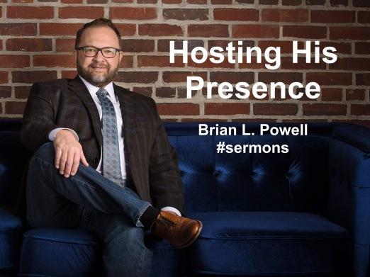 Hosting His Presence